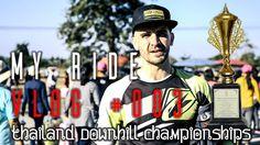 Thailand Downhill Championships | Matej Charvat - MY RIDE 003