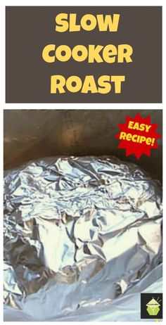 How to make Slow Cooker Roast. Use Beef, pork etc, leaves your meat full of flavour and of course super tender! Easy Instructions. #crockpot
