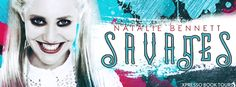 """Savages Natalie Bennett (Badlands, Publication date: January 2018 Genres: Erotica, Romance Calista """"I am the monster they. Savages, Romance Authors, Ya Books, Blitz, Rainy Days, Erotica, Thats Not My, Tours, Giveaways"""