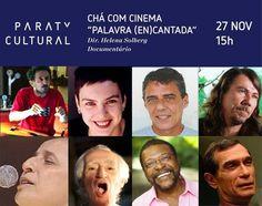 """Amanhã a associação Paraty Cultural em parceria com o Cineclube Paraty exibirá na sessão Chá com cinema - Melhor idade o documentário """"PALAVRA (EN)CANTADA"""". Saiba Mais: http://www.casadaculturaparaty.org.br  #CasaDaCultura #CasaDaCulturaParaty #exposição #fotografia #música #cultura #turismo #arte #VisiteParaty #TurismoParaty #Paraty #PousadaDoCareca #ParatyCultural #PartiuBrasil #MTur #CineClubeParaty #CháComCinema #PalavraENcantada"""