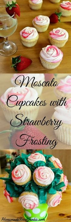 Moscato Cupcakes with Strawberry Frosting made from scratch with real strawberries. Light and fluffy and amazing flavor!! A perfect treat for a special event. HomemadeFoodJunkie.com
