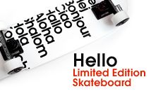 """I want this typographic """"hello"""" skateboard for my artistic son :)"""
