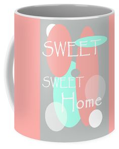 Jenny Rainbow Fine Art Coffee Mug featuring the photograph Sweet Sweet Home by Jenny Rainbow Sweet Sweet, Sweet Home, Mugs For Sale, Mug Cup, Fine Art Photography, Coffee Mugs, Rainbow, Invitations, Tableware