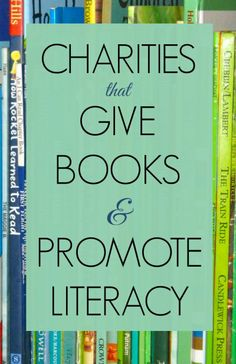 Promote literacy worldwide and support a charity that puts books in the hands of children. Charity Organizations, Service Learning, Library Lessons, Chapter Books, Book Activities, Charity Activities, Therapy Activities, Book Lists, Helping Others
