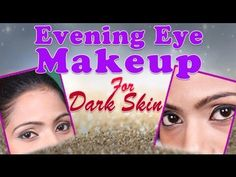 Evening Eye Makeup, Skin Tag Removal, Pictures Of The Week, Makeup Tutorial For Beginners, Scholarships For College, Eye Makeup Tips, Dark Skin, Skin Care Tips, Make Up