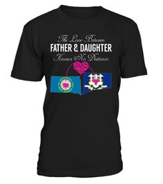 The Love Between Father and Daughter Knows No Distance South Dakota Connecticut State T-Shirt #LoveNoDistance