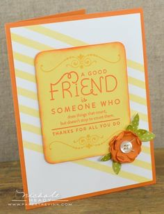Good Friend Card by Nichole Heady for Papertrey Ink (October 2012)