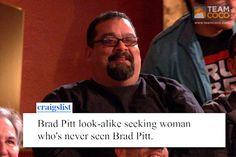 "Conan O'Brien Craigslist ad - ""Brad Pitt look-alike seeking woman who's never seen Brad Pitt"""