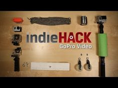 6 DIY Video tips with a GoPro | Hardware hacks to take better video | Kingston indieHACK Ep. 3 - YouTube