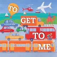 To Get to Me - Picture Book Review