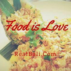Food is Love - #food #yummy #quote #foodporn #bali
