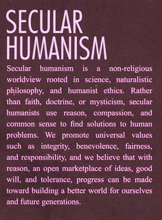 Humanism is a religious system, the deity of the worldview being man himself. ... The very foundation of this belief system is self-refuting.