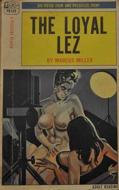 The Loyal Lez | Peek Inside 22 Vintage Lesbian Pulp Novels