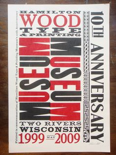 Hamilton Wood Type & Printing Museum 10th Anniversary letterpress poster