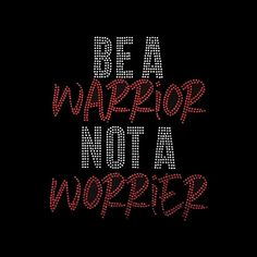 """Faith, Be a Warrior Not a Worrier (10x8.5"""")  Rhinestone Bling on Black T-Shirt - Contact me for another color shirt"""