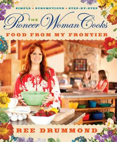 The pioneer woman cooks : food from my frontier.  A mouthwatering collection of the simple-but-scrumptious recipes that rotate through Ree's kitchen on a regular basis, from perfect pancakes to honey-plum-soy chicken, from cowgirl quiche to blackberry chip ice cream.
