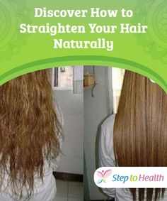 Discover How to Your Hair Naturally To straighten most women use or other that involve heat, but you can straighten your hair Learn how in this article. Natural Beauty Tips, Natural Hair Styles, Lunges, Hair Hacks, Straightener, Straight Hairstyles, Beauty Hacks, Facial, Remedies