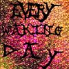 Every Waking Day- #LoveSong #ballad #Rock #Music #original #LostLove #MovingOn