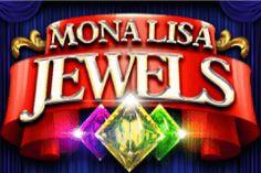 - Play Mona Lisa Jewels Slot for free