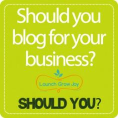 Should you blog for your business?