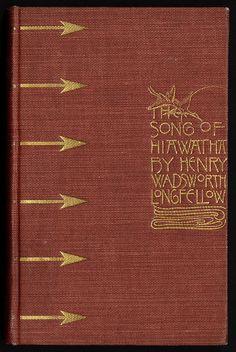 The song of Hiawatha  cover design by Sarah Wyman Whitman
