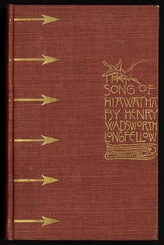 The Song of Hiawatha ...Henry Wadsworth Longfellow    1895    for Family History writing