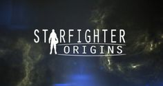 Starfighter Origins Now Available on Steam - http://appinformers.com/starfighter-origins-now-available-steam/9803/