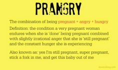 Dovetail Blog: Prangry = pregnant + angry + hungry