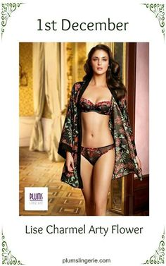 *** PLUMS ADVENT CALENDAR *** Love the gorgeous Lise Charmel Arty Flower  #lingerie #nightwear #sexy #floral