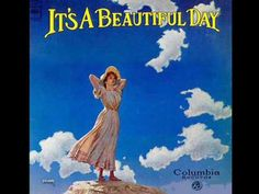 It's A Beautiful Day ~sings & performs~ White Bird (:I still have this album:)