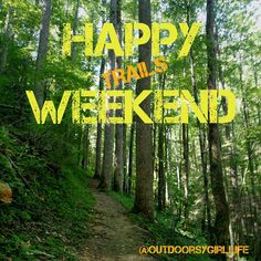 Weekend Quote / Hiking Quote: HAPPY WEEKEND! #Hike #Hiking #GSMNP #Trail #OutdoorsyGirlLife Interesting Quotes About Life, Hiking Training, Hiking Quotes, Training Quotes, Weekend Quotes, Outdoor Store, Trunk Or Treat, Hiking Tips, Family Adventure