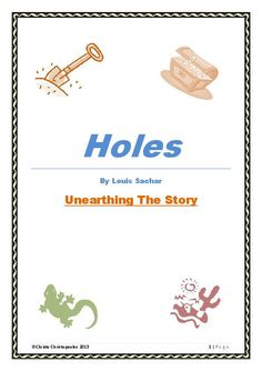 """My 31 page PDF is a valuable resource for students studying Louis Sachar's novel, """"Holes."""" - See more at: http://teacherlingo.com/resources/items/holes-by-louis-sachar-unearthing-the-story.aspx#sthash.21WvOvBh.dpuf"""