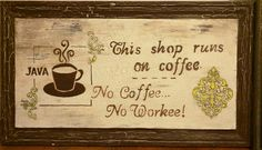 Handmade Vintage coffee house sign: SOLD. If interested in having me make a similar piece for you just email me at rusticdecorstore84@gmail.com