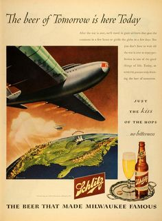 1945 Ad Jos. Schlitz Brewing Co Beer Alcohol Milwaukee WI Future Plane Airliner #vintageschlitz #milwaukeebeer