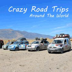 Are you daring enough to try one of these crazy road trips?
