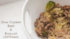 Slow Cooker Beef and Broccoli (AIP/Paleo)