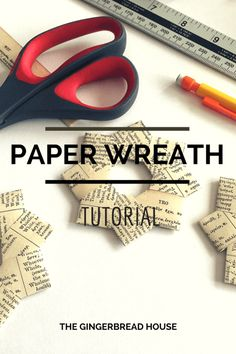 paper wreath tutorial - the gingerbread house