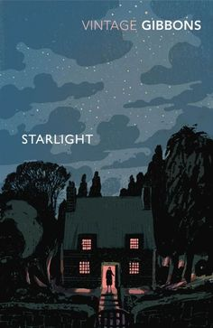Starlight (Vintage Classics) by Stella Gibbons Art Design, Book Design, Graphic Design, Best Book Cover Design, Best Book Covers, Stella Gibbons, Film Movie, Movies, Poster Art