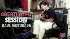 Creation FD - Setup de violão com Raul Misturada