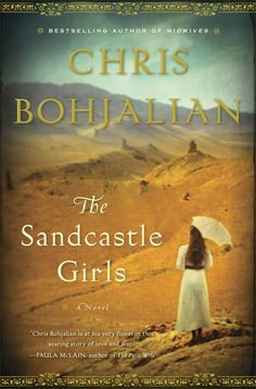 """Voila: The final cover for """"The Sandcastle Girls."""" The novel arrives on July 17. Big props and big thanks to everyone at Doubleday Books."""