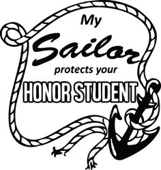 Assorted my sailor protects your honor student rope anchor border navy military army girlfriend boyfriend wife husband parent son daughter proud decal sticker! Or send us your custom design!