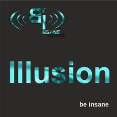 Illusion by be insane on SoundCloud Illusions, Neon Signs