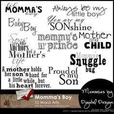 Momma's Boy Word Art - PU/S4H/S4O  $3.49  Special Pinterest Coupon: MbDD_Pinterest (this will get you an additional 25% off)