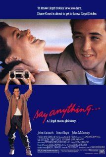 Say Anything... (1989) I've never seen the movie all the way through - just bits and pieces on cable channels!