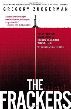 The Frackers: The Outrageous Inside Story of the New Billionaire Wildcatters by Gregory Zuckerman http://www.amazon.com/dp/1591847095/ref=cm_sw_r_pi_dp_FplFub1Y5926K