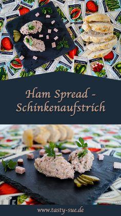 Ham Spread - ein leckerer, deftiger Aufstrich der schnell gezaubert ist. Good Food, Yummy Food, World Recipes, Foodblogger, Snacks, Fabulous Foods, I Foods, Ham, Nom Nom