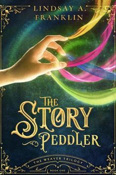 The Story Peddler by Lindsay A. Franklin Blog Tour