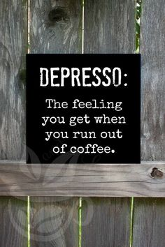 Depresso Sign Coffee Sign Espresso Sign Kitchen | beanandleafcoffee.com
