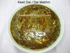 Food Mazaa: KAALI DAL / DAL MAKHANI