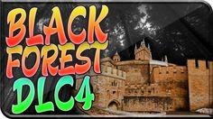 "The Black Forest ""DLC 4 REVELATIONS"" The Famous FOREST Location DLC4 Bla..."